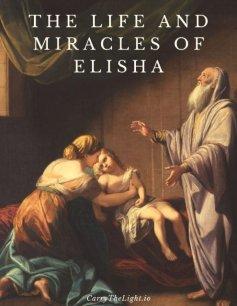 the-life-and-miracles-of-elisha
